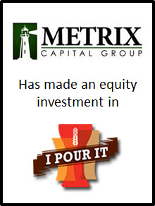 METRIX Capital Group makes Equity Investment in iPourIt